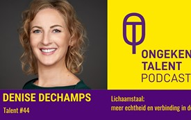 Denise Dechamps Ongekend Talent Podcast